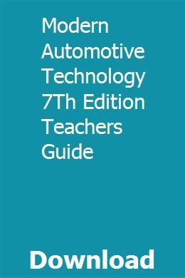 Modern Automotive Technology 7Th Edition Teachers Guide pdf download
