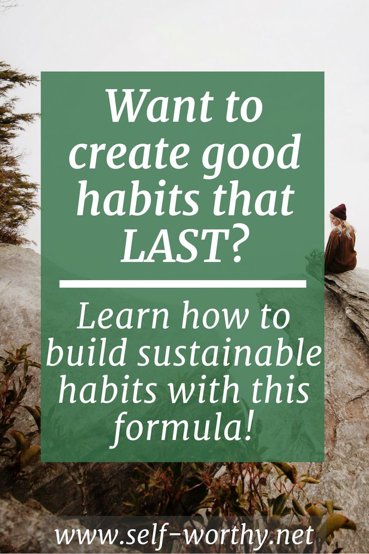 build sustainable habits | good habits | motivational tips | success | business advice | healthy lifestyle | mindset