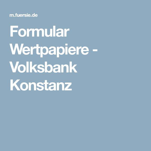 Formular Wertpapiere - Volksbank Konstanz