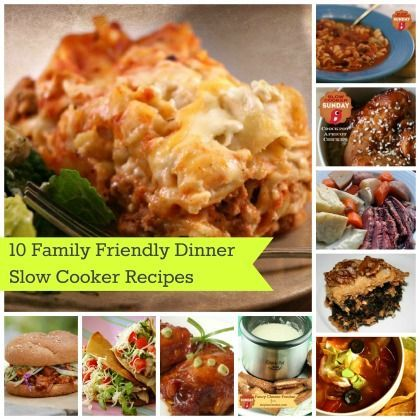 10 Family-Friendly Slow Cooker Dinner Recipes