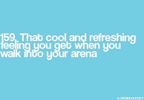 That cool and refreshing feeling you get when you walk into your arena.