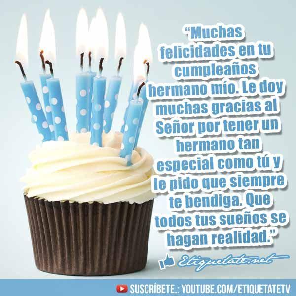 Imágenes con Frases para Felicitar a nuestro hermano en el dia de su cumpleaños VER EN h