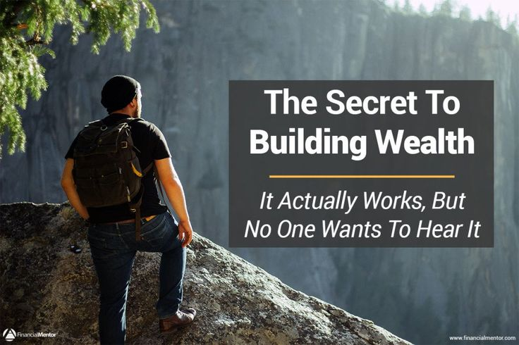 The Secret To Building Wealth (That Actually Works, But No One Wants To Hear)   Financial Mentor