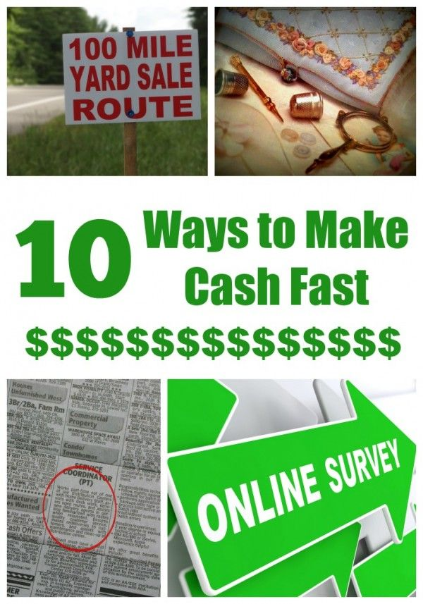Do you need to make cash fast? Sometimes people find themselves in a situation where you just need money quickly... here are 10 ways to make cash fast...