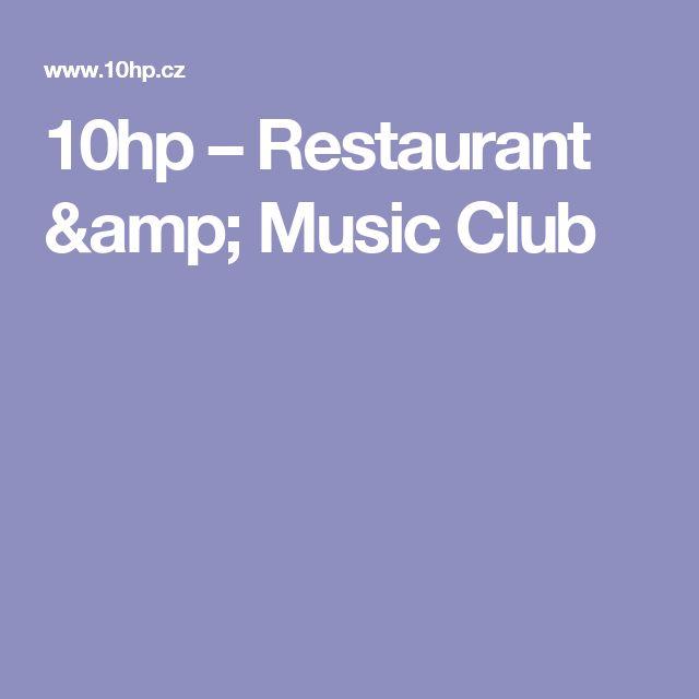 10hp – Restaurant & Music Club