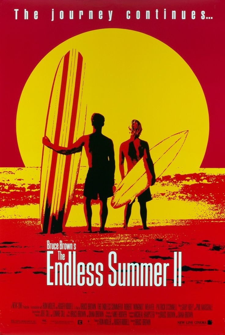 Endless Summer poster  Anything that is endless summer is good by me