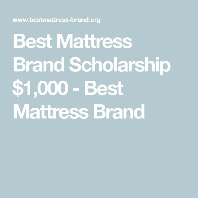 Best Mattress Brand Scholarship $1,000 - Best Mattress Brand