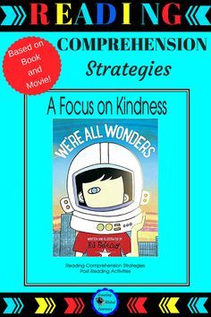 """We're All Wonders is about the main character, Auggie, in the older version of Wonder, by R.J. Palacio. Palacio gives a powerful message to younger primary students in this book. This student-directed guide, including the best of reading comprehension strategies, will help all students to be """"kinder"""" throughout the year. We're All Wonders Reading #WereAllWonders #Reading"""