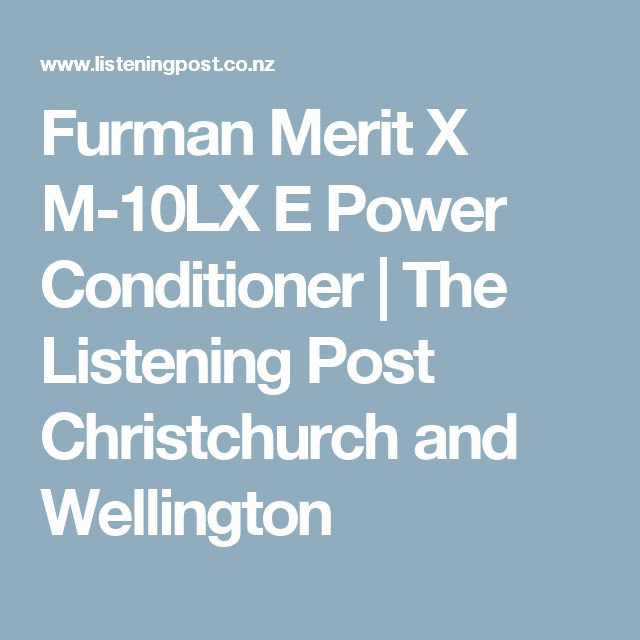 Furman Merit X M-10LX E Power Conditioner | The Listening Post Christchurch and Wellington