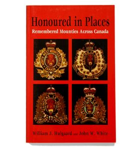 $18.95 This collection contains the history of over 250 of the NWMP, RNWMP, and RCMP members who have died in the line of duty or who have had a long lasting career with the force. A tribute to our Mounties. Written by William J. Hulgaard and John W. White, Soft cover, 224 pages. Available at www.themountieshop.ca