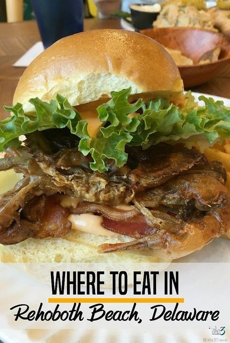 Where to eat in Rehoboth Beach Delaware -- great family-friendly options for breakfast, lunch and dinner in Rehoboth Beach, Bethany Beach and Lewes in Delaware