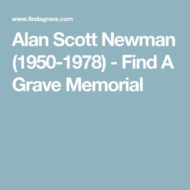 Alan Scott Newman (1950-1978) - Find A Grave Memorial