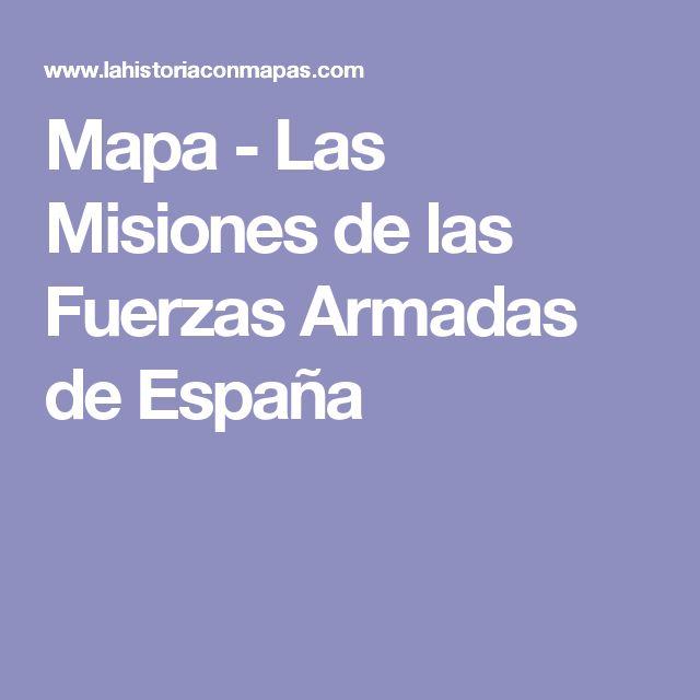 Mapa - Las Misiones de las Fuerzas Armadas de España