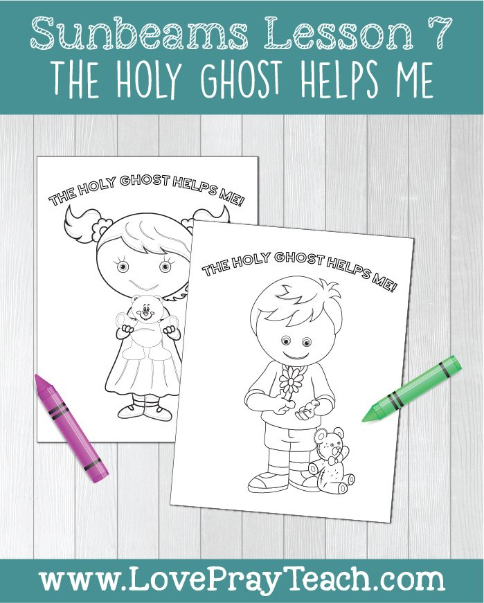 Primary 1 Sunbeams Lesson 7 The Holy Ghost Helps Me Sunbeam
