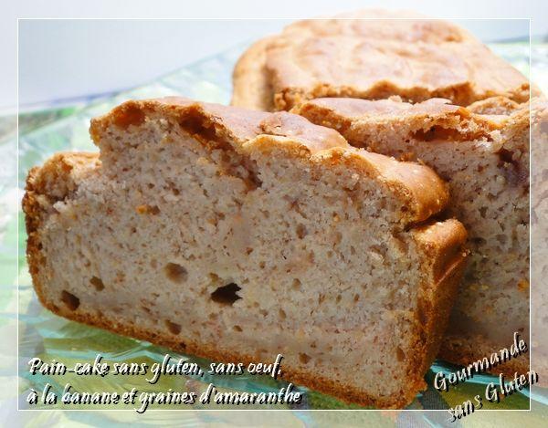 Gourmande sans gluten pain cake sans gluten sans oeuf la banane et amarante sans oeuf - Gateau a la banane sans oeuf ...
