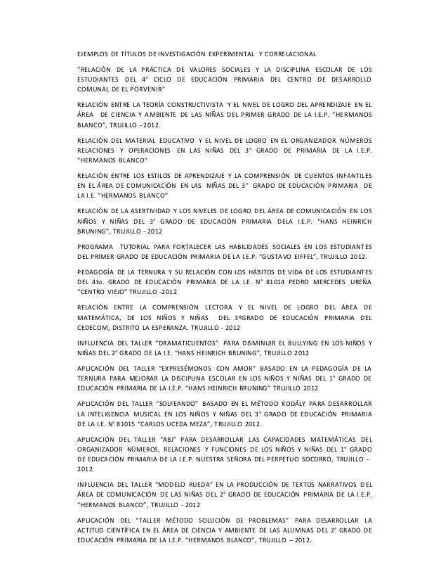 """EJEMPLOS DE TÍTULOS DE INVESTIGACIÓN EXPERIMENTAL Y CORRELACIONAL """"RELACIÓN DE…"""