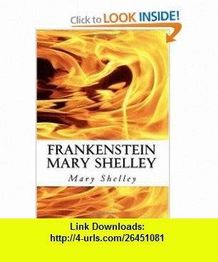 Frankenstein Mary Shelley The Modern Prometheus Frankensteins Monster (9781450539784) Mary Shelley , ISBN-10: 1450539785  , ISBN-13: 978-1450539784 ,  , tutorials , pdf , ebook , torrent , downloads , rapidshare , filesonic , hotfile , megaupload , fileserve