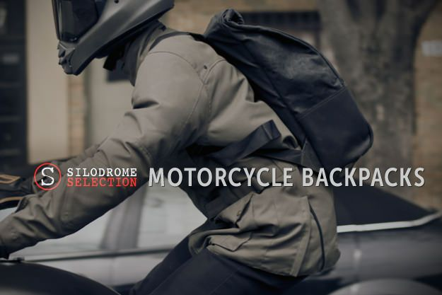 Motorcycle Backpacks by Silodrome | Gear X Head
