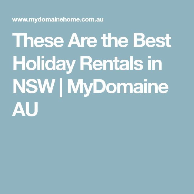 These Are the Best Holiday Rentals in NSW | MyDomaine AU