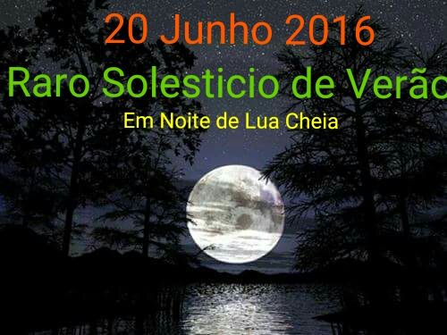 BeOgAzy: Solstício De Verão com Lua Cheia (2016/06/20)
