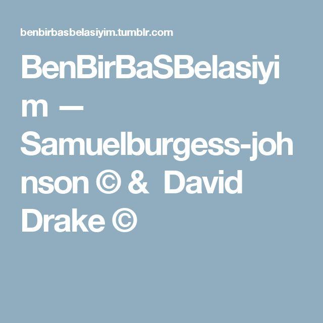 BenBirBaSBelasiyim — Samuelburgess-johnson © & David Drake ©
