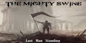 The Mighty Swine – Last Man Standing Review