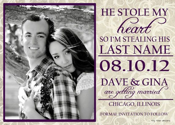 He Stole My Heart So I'm Stealing HIs Last Name by TinyToadDesigns, $15.00