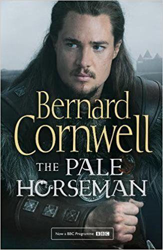 The Pale Horseman (The Last Kingdom Series, Book 2): Amazon.co.uk: Bernard Cornwell: 9780008139483: Books