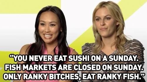 "On sushi: | Community Post: 12 Gems Of Truth From The ""Rich Kids Of Beverly Hills"""