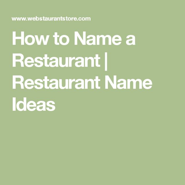 Best ideas about restaurant names on pinterest
