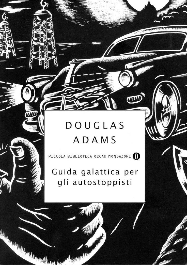 Douglas Adams - Guida galattica per gli autostoppisti