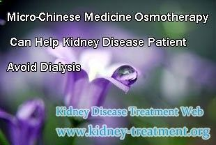 In the past Dialysis and renal transplant are regarded as the last choice for kidney disease patient, especially when the disease goes to Stage 5. However, with the new treatment Micro-Chinese Medicine Osmotherapy comes into reality, those two methods are not the only ways to cure kidney disease. All in all, Micro-Chinese Medicine Osmotherapy can help kidney disease patient avoid dialysis or renal transplant #ChineseMedicineKidney