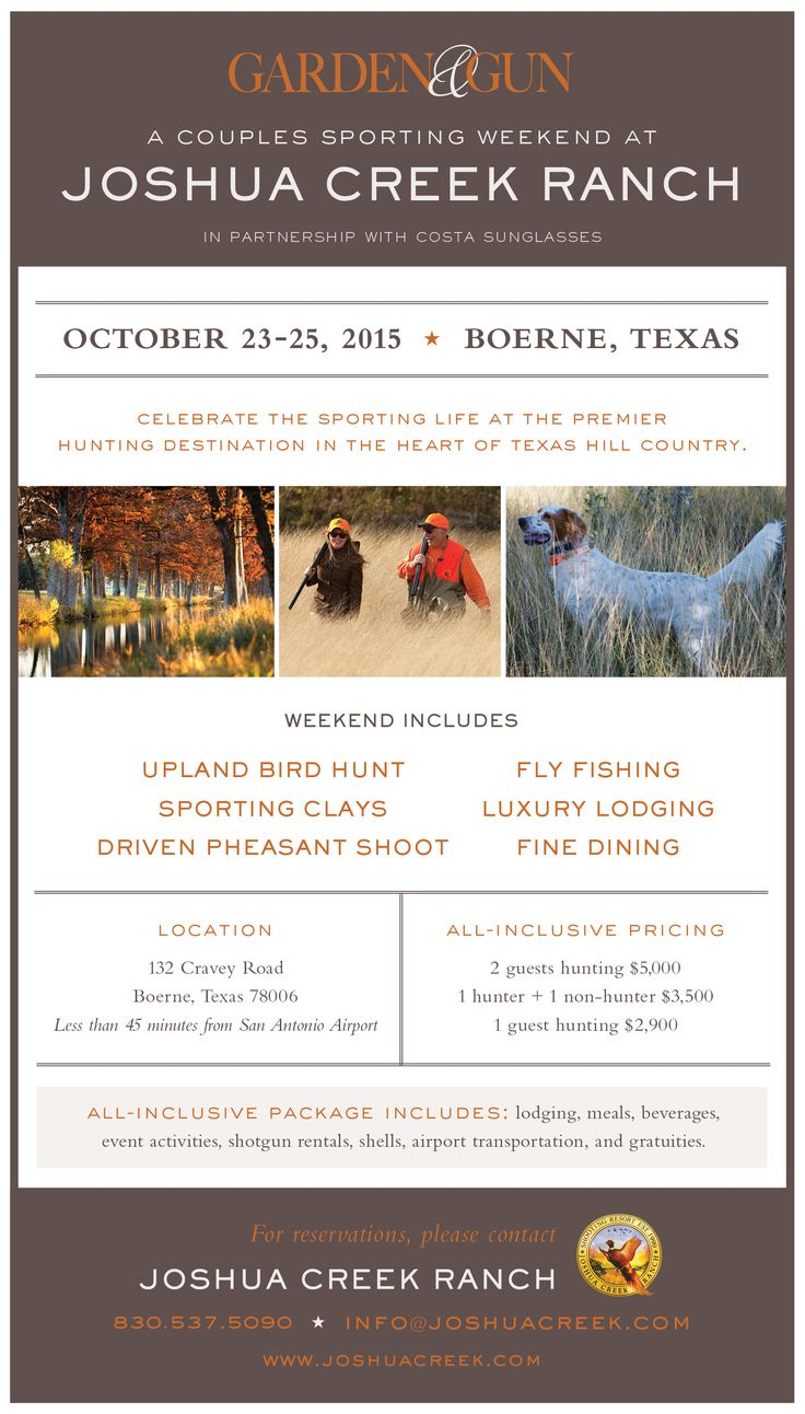 OCTOBER 23-25, 2015: Join G&G for a Couples Sporting Weekend at Joshua Creek Ranch, the premier hunting destination in the heart of the Texas hill country.
