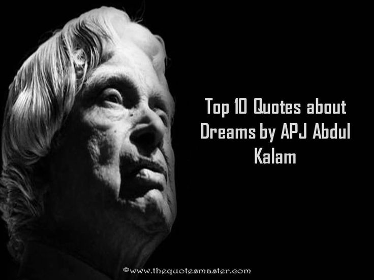 Top 10 quotes about dreams by APJ Abdul Kalam.