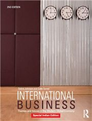 INTERNATIONAL BUSINESS: THEMES AND ISSUES IN THE MODERN GLOBAL ECONOMY - 2ND EDITION 2/e; COLIN TURNER; DEBRA JOHNSON