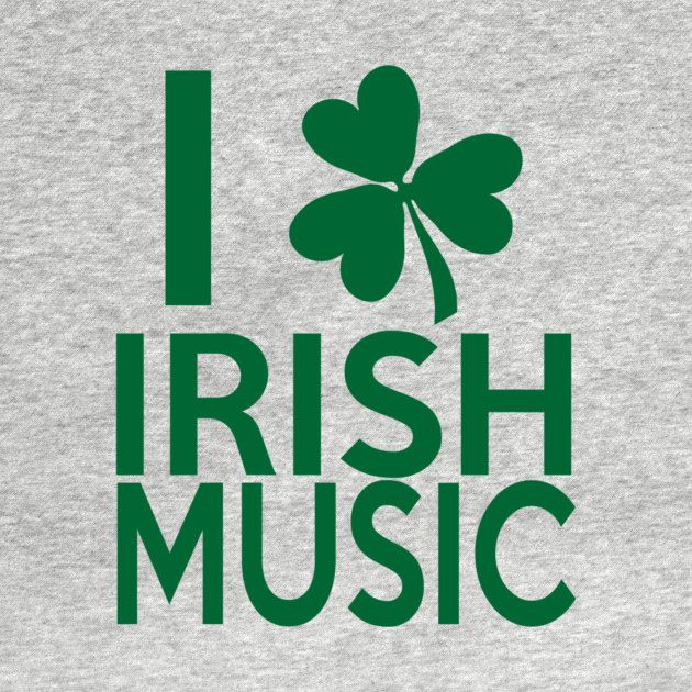 Check out this awesome 'Irish+Music+Love' design on @TeePublic! #irish #ireland #clover #fourleafclover #shirts #tanks #longsleeve #hoodie #phonecase #mugs #stickers #kids #baby #teen #adult #pillow #tote #laptopcase #notebook #fashion #gift #present #birthday #Christmas #men #women #mom #dad #grandma #grandpa #uncle #aunt
