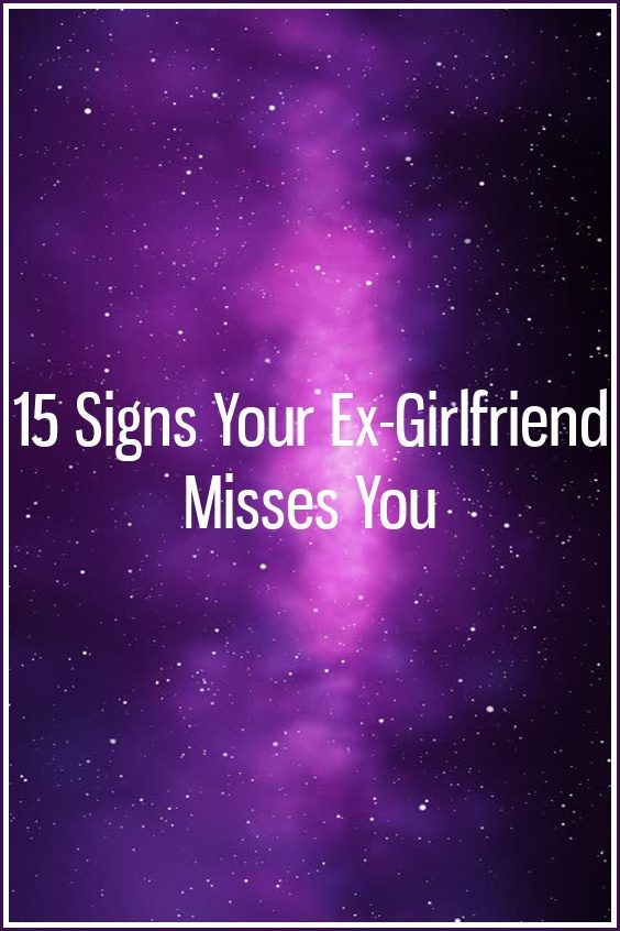 15 Signs Your Ex-Girlfriend Misses You   Zodiac Discussions