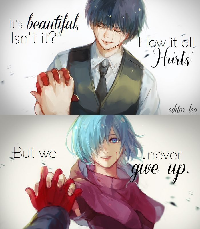 Tokyo Ghoul..Tokyo Ghoul Quotes ..Anime Quotes