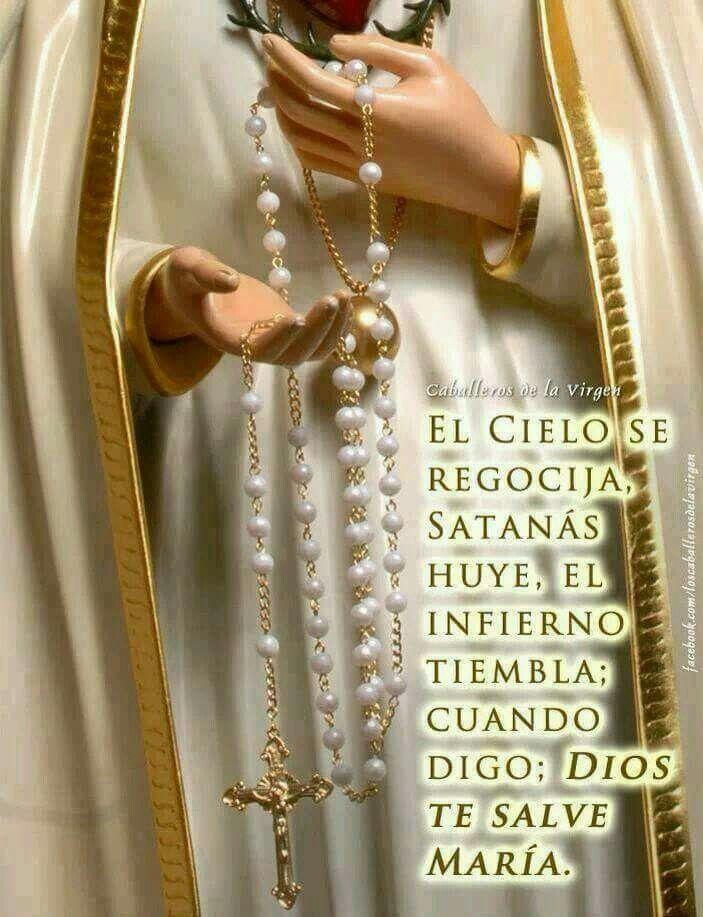 Dios te salve María.