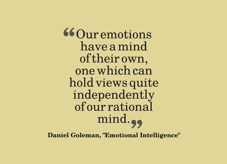 best daniel goleman emotional intelligence images on   our emotions have a mind of their own one which can hold views quite · emotional intelligencequotable