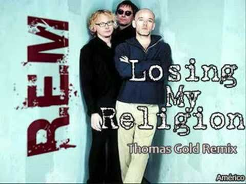 Losing My Religion - R.E.M & Thomas Gold Remix