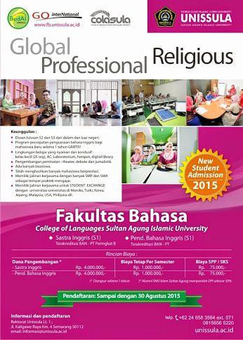 FAKULTAS BAHASA UNISSULA membuka  PENDAFTARAN MAHASISWA BARU  Jurusan   S1 Pend Bahasa Inggris  S1 Sastra Inggri  Hubungi 085640262068