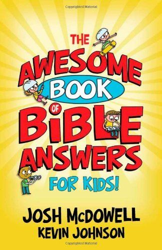 29 best books for the girls images on pinterest books to read the awesome book of bible answers for kids by josh mcdowell useful when kids start asking questions about their faith fandeluxe Image collections