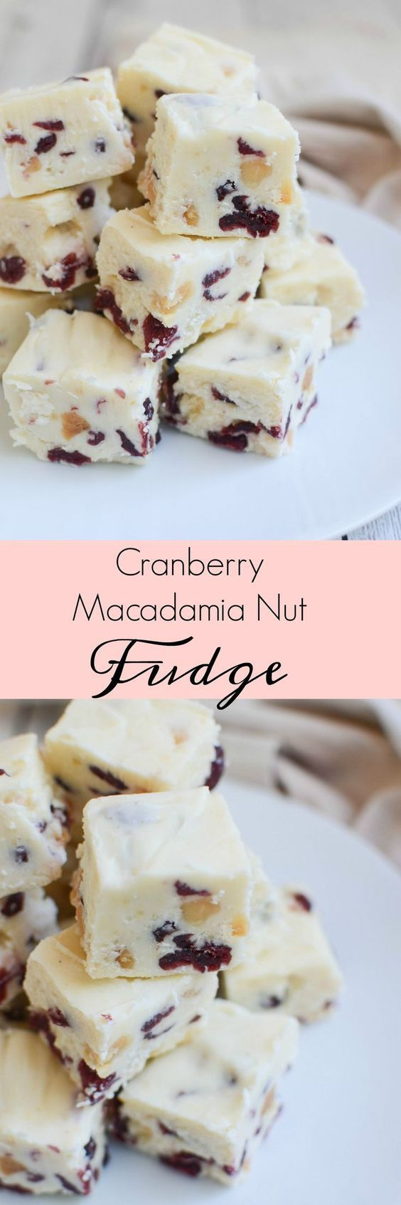 Cranberry Macadamia Nut Fudge - make this easy fudge recipe for your holiday party or cookie swap!