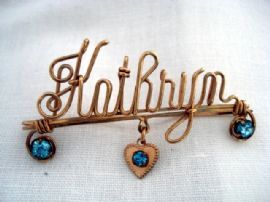 1940's Rolled Gold Wire Name Brooch - Kathryn (SOLD)