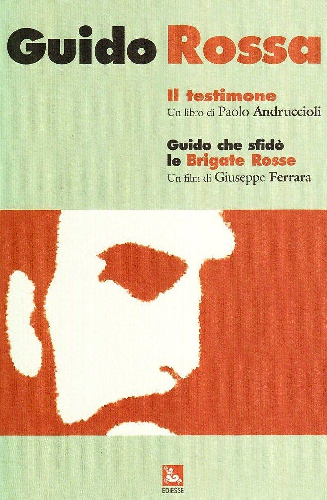 """""""Guido che sfidò le Brigate Rosse"""" (2007); regia: Giuseppe Ferrara"""