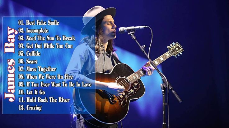 James Bay Greatest Hits 2015   Chaos And The Calm   Full Album HD