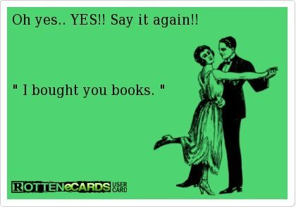 Our favorite words to hear! Love these hilarious book memes.