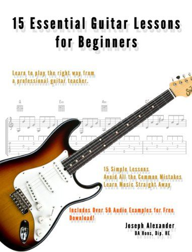15 Essential #Guitar #Lessons for Beginners