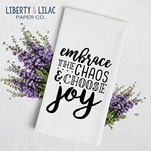 Black and White Tea Towel - Kitchen Towel - Hand Towel - Funny Quotes - Embrace the Chaos and Choose Joy - Gift for Friend - Gift for Family